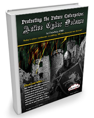 Protecting the Future Enterprise: Active Cyber Defense